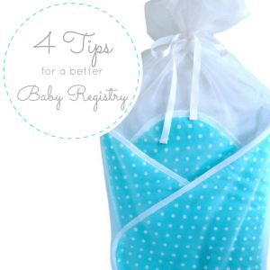 tips for a better baby registry